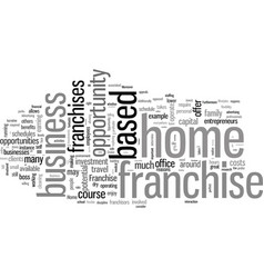 How will you know if a home based franchise vector