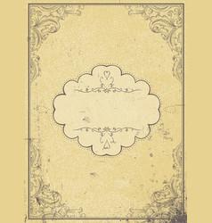 blank aged paper vintage frame and vintage label vector image