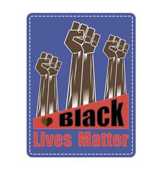 Fist raised up black lives matter banner for vector