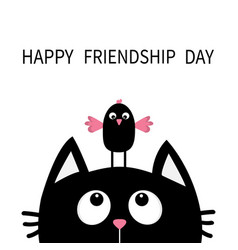 Happy friendship day cute black cat looking up vector
