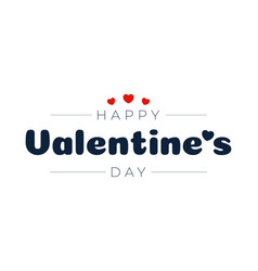 happy valentines day isolated on white background vector image
