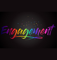 Engagement word text with handwritten rainbow vector