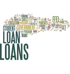 Government student loans easy way to get a vector