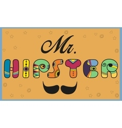 Inscription Mr Hipster Colored letters vector