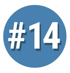 Number 14 fourteen symbol sign in circle 14th vector