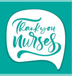 thank you nurses lettering text on white vector image