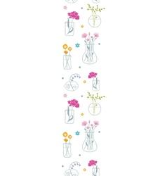 Fresh flowers in vases vertical seamless pattern vector image