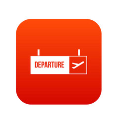 airport departure sign icon digital red vector image
