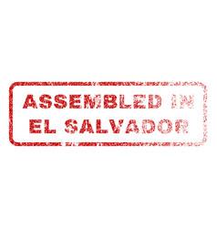 Assembled in el salvador rubber stamp vector