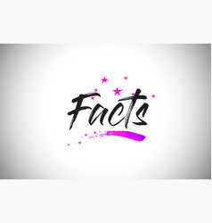 Facts handwritten word font with vibrant violet vector