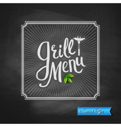 Grill Menu Special Offer Poster on Chalkboard vector image vector image