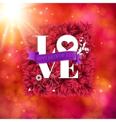 Sentimental Love - Happy Valentines Day card vector image