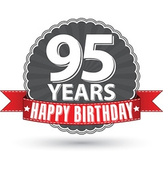 Happy birthday 95 years retro label with red vector