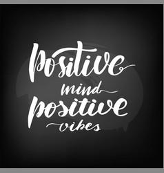chalkboard blackboard lettering positive mind vector image