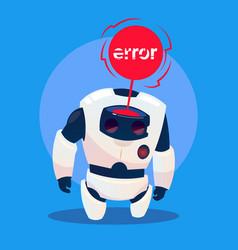 Modern robot error message futuristic artificial vector
