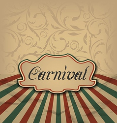Vintage card with advertising header for carnival vector image