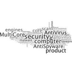 a new unique multicore antivirus antispyware vector image