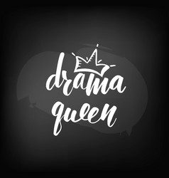 Drama Queen Text Vector Images 22