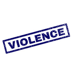 rectangle grunge violence stamp vector image