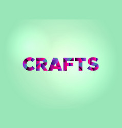 Crafts concept colorful word art vector