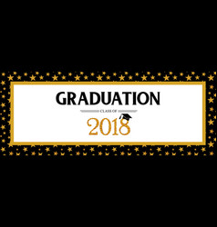 Graduation class of 2018 greeting banner template vector