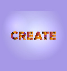 Create concept colorful word art vector