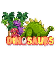Cute dinosaurs cartoon character with dinosaurs vector