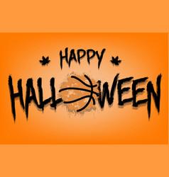 Happy halloween and basketball ball of blots vector