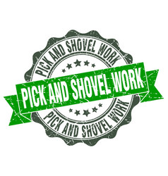 pick and shovel work stamp sign seal vector image vector image