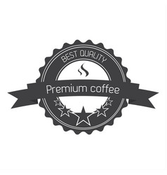 premium coffee quality label vector image