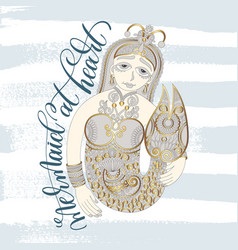 mermaid at heart - hand lettering with line vector image
