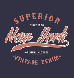 new york superior denim vintage t-shirt graphic vector image