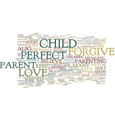 the not so perfect parent text background word vector image