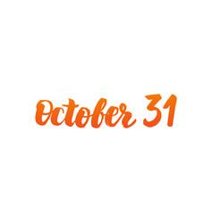 October 31 calligraphy vector