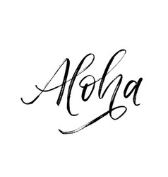 Aloha written word modern calligraphy vector