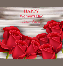 happy women day red roses on wooden background vector image