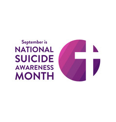 national suicide awareness month holiday concept vector image