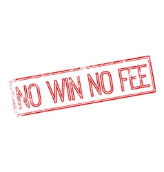 No win no fee red rubber stamp on white vector