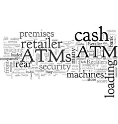 Atms how does the retailer decide vector