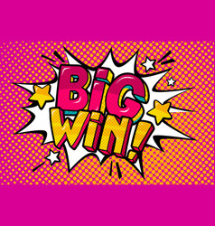 big win message in pop art style vector image