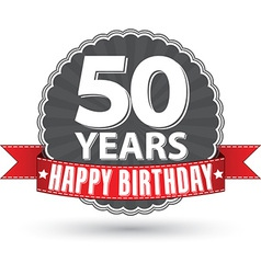 Happy birthday 50 years retro label with red vector image