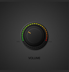 Realistic music button volume knob with realistic vector