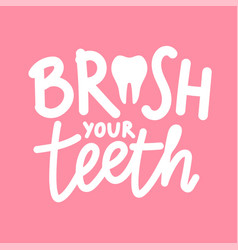 With healthy white tooth and lettering phrase vector
