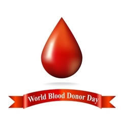 World Blood Donor Day drop of blood vector image