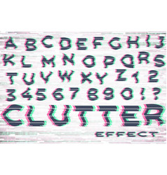 alphabet with glitch and clutter effect vector image