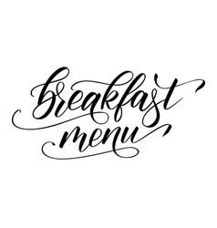 modern brush calligraphy breakfast menu vector image