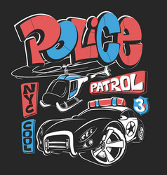 police patrol car with helicopter shirt print vector image