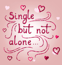 single but not alone vector image