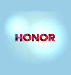 Honor concept colorful word art vector