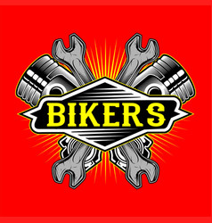 Grunge style bikers logo piston and wrench hand vector